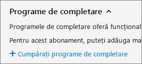 Linkul Cumpărați programe de completare din pagina Abonamente din centrul de administrare Office 365.