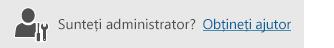 Buton pentru a obține ajutor de administrare