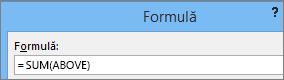Este afișată formula Sum(Above).