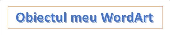 Exemplu de WordArt
