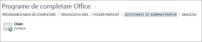 Captură de ecran afișând fila Gestionate de administrator din pagina Programe de completare Office într-o aplicație Office. Programul de completare Citate se afișează pe filă.