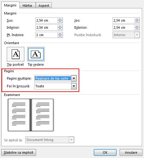 În fila Margini, sub Pagini, schimbați setarea pentru Pagini multiple în Împăturire tip carte. Orientarea se schimbă în Vedere.