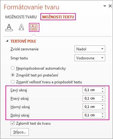 Nastavenie okrajov textu v textových poliach a tvaroch