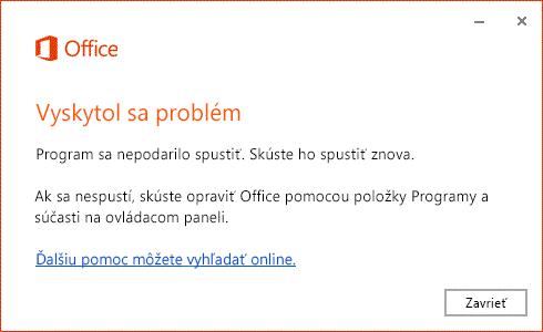 Hlásenie Vyskytla sa chyba pri otvorení aplikácie balíka Office
