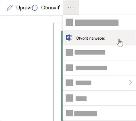 Ak chcete zobraziť ďalšie možnosti, vyberte tri bodky (...) a potom vyberte položku Otvoriť na webe.