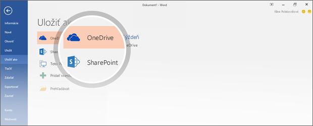 Umiestnenia vo OneDrive a SharePointe na ukladanie dokumentov sú zvýraznené