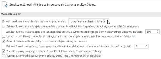 Úpravy predvoleného rozloženia kontingenčnej tabuľky zpoložiek Súbor > Možnosti > Údaje