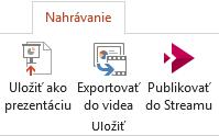 Uložiť ako zobraziť a Export Video príkazov na karte Nahrávanie v PowerPointe 2016