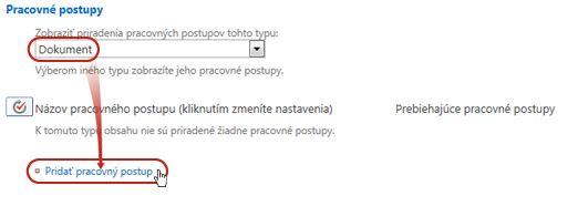 Príkaz Pridať pracovný postup s vybratým typom obsahu Dokument