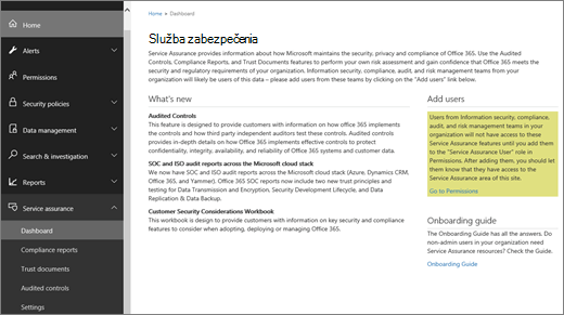 Snímka obrazovky s assurance tabuľa služby Office 365 zabezpečenia a centrum dodržiavania súladu, ktorá obsahuje informácie o tom, čo je nové, a prepojenia na pridávanie používateľov a na adaptačné príručku.