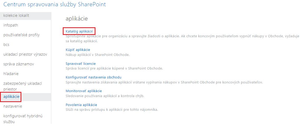 Snímka obrazovky s kategóriami aplikácií Centra spravovania služby SharePoint.