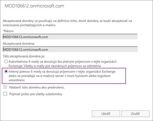 Snímka obrazovky zobrazuje dialógové okno Akceptovaná doména s vybratou možnosťou Interný prenos pre zadanú akceptovanú doménu.