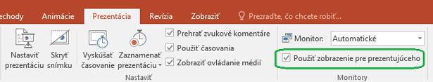 Karta Prezentácia vPowerPointe obsahuje ovládací prvok začiarkavacie políčko na ovládanie toho, či sa zobrazenie pre prezentujúceho má používať pri zobrazení prezentácie ostatným používateľom.