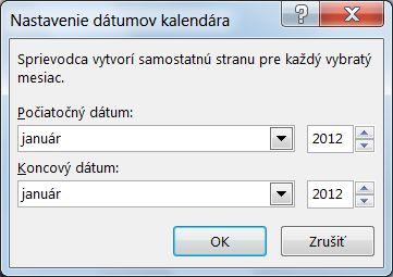 V dialógovom okne Nastavenie dátumov kalendára nastavte nový mesiac.