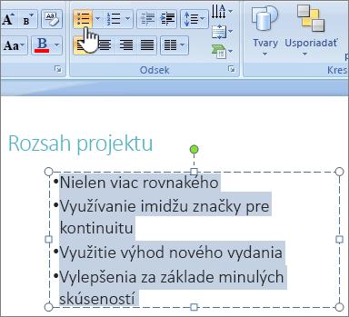 Text vybratý so zvýrazneným tlačidlom odrážok