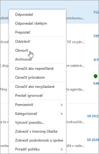 Snímka obrazovky zobrazuje možnosť Obnoviť vybraté po výbere e-mailovej správy v priečinku Odstránené položky.