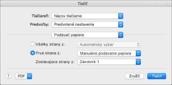 Po výbere podávača papiera v dialógovom okne Tlač môžete vybrať zdroje papiera.