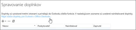 Snímka obrazovky s časťou stránky Spravovanie doplnkov, na ktorej sú uvedené nainštalované doplnky, ako aj prepojenie, pomocou ktorého je možné vyhľadať ďalšie doplnky pre Outlook v Office Obchode.