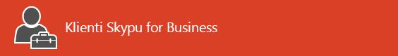 Stránka prvého kontaktu zdrojov informácií týkajúcich sa klienta Skypu for Business