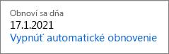 Prepojenie na vypnutie automatického obnovenia predplatného na Office 365 Home.