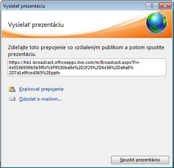 Dialógové okno Vysielanie prezentácie s URL adresou prezentácie.