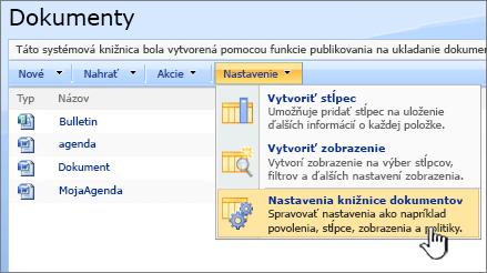 Výber možnosti na nastavenie knižnice dokumentov v ponuke Nastavenie