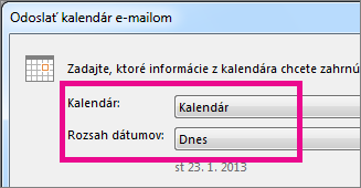 V poliach Kalendár a Rozsah dátumov vyberte požadované možnosti
