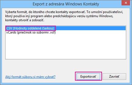 Vyberte možnosť CSV apotom položku Exportovať.