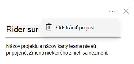 Snímka obrazovky zobrazujúca príkaz odstrániť projekt v rozbaľovacej ponuke s bodkami na karte Project teams.
