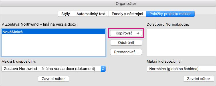 Vyberte makro v dokumente a potom kliknite na položku Kopírovať a skopírujte ho do vybratej šablóny.