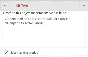 Označiť ako dekoratívne vybraté v dialógovom okne alternatívny text v PowerPointe pre Android.