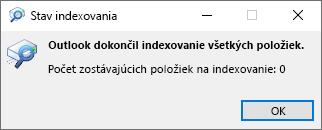 Stav indexovania pre vyhľadávanie v Outlooku