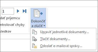 Snímka obrazovky s kartou Korešpondencia vo Worde zobrazujúca zvýraznený príkaz Dokončiť a zlúčiť spolu s možnosťami.