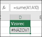 Excel zobrazí chybu #NÁZOV? vtedy, keď sa vnázve funkcie nachádza preklep