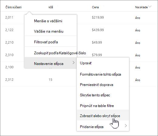 kliknite na šípku nadol na ľubovoľnej položky zoznamu, vyberte položku nastavenie stĺpcov a potom Zobraziť alebo skryť stĺpce