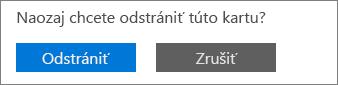 Snímka obrazovky s tlačidlami Odstrániť a Zrušiť.