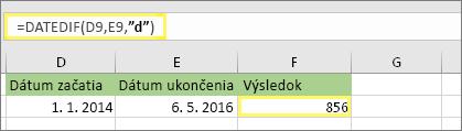 """=DATEDIF(D9;E9;""""d"""") s výsledkom 856"""