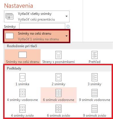 Na table Tlačiť kliknite na položku Snímky na celú stranu a v zozname Podklady vyberte požadované rozloženie.
