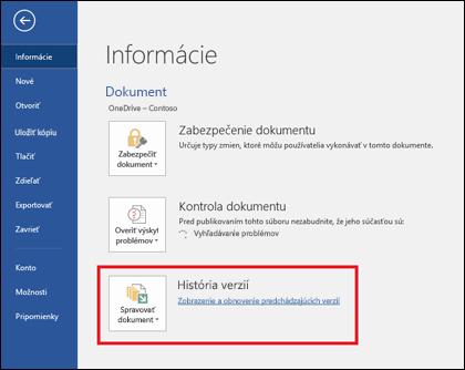 Tlačidlo Spravovať verzie vám umožní obnoviť staršie verzie dokumentu