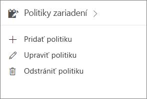 Karta Politiky zariadenia v Centre spravovania.