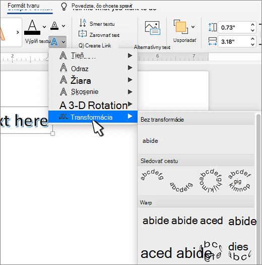 Efekty objektu WordArt s vybratou transformáciou