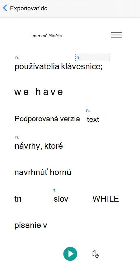 Zobrazené a označené časti reči v zobrazení Imerzná čítačka v aplikácii Microsoft Lens pre iOS.