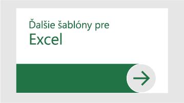 Ďalšie šablóny pre Excel
