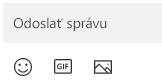 Pod oknom s hlásením sa nachádzajú tlačidlá na vkladanie emoji, GIF alebo obrázka.