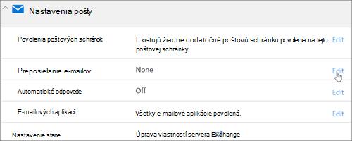 Snímka obrazovky: Výber položky Upraviť na konfiguráciu preposielania e-mailov