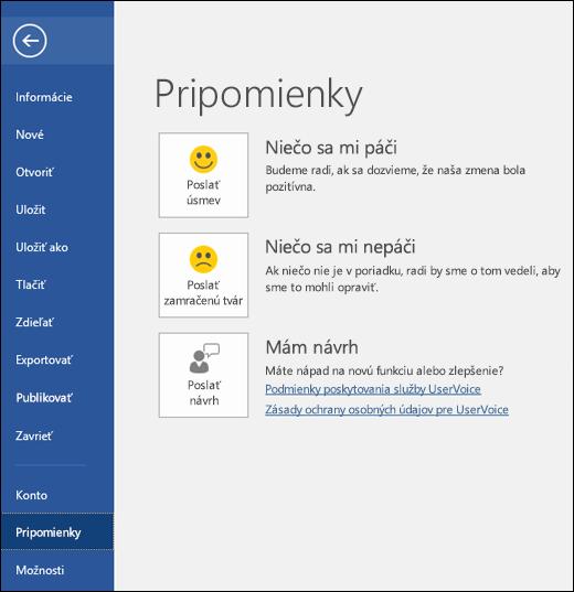 Kliknutím na položky Súbor > Pripomienky poskytnite komentáre alebo návrhy k Microsoft Wordu