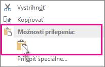 Kliknutie pravým tlačidlom myši a kliknutie na položku Prilepiť