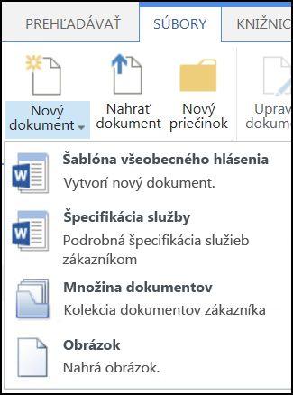 Ponuka Nový dokument s prispôsobenými typmi obsahu na lokalite SharePoint