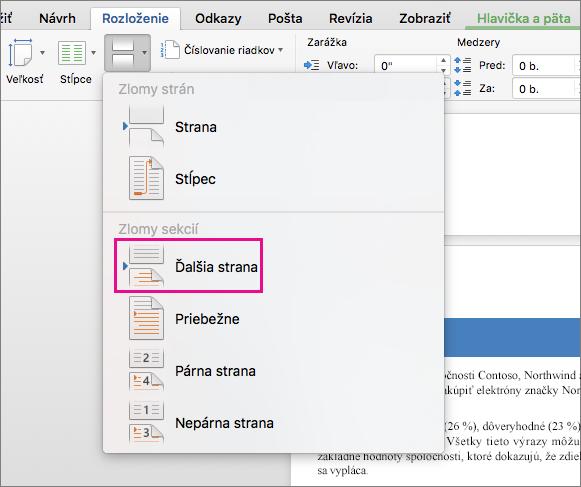 Kliknutím na položku Ďalšia strana vložíte zlom sekcie a text za zlomom začne na ďalšej strane.