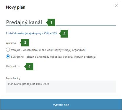 """Snímka obrazovky s dialógovým oknom Planner New Plan, ktorý zobrazuje bubliny pre 1 zadaný názov """"predajný kanál"""", 2 možnosť pridať do existujúcej skupiny služieb Office 365, 3 možnosti ochrany osobných údajov a 4 rozbaľovací zoznam možností."""